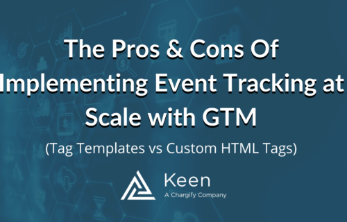 The Pros & Cons Of Implementing Event Tracking at Scale with Google Tag Manager